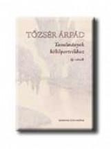 TANULMÁNYOK KÖLTŐPORTRÉKHOZ - Ekönyv - TŐZSÉR ÁRPÁD