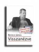 VISSZANÉZVE - Ekönyv - BERECZ JÁNOS