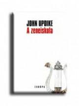 A ZENEISKOLA - Ekönyv - UPDIKE, JOHN