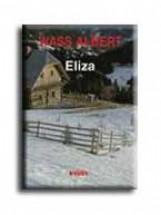 ELIZA - FŰZÖTT - - Ekönyv - WASS ALBERT