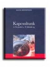 KAPCSOLTUNK - A WESTELTŐL A T-MOBILE-IG - FŰZÖTT - - Ekönyv - ATHENAEUM KÖNYVKIADÓ KFT