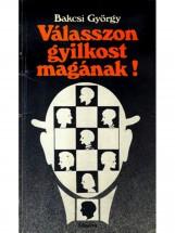 Válasszon gyilkost magának! - Ekönyv - Bakcsi György