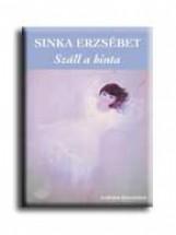SZÁLL A HINTA - Ekönyv - SINKA ERZSÉBET