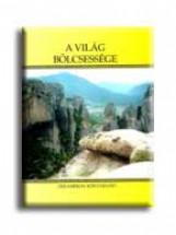 A VILÁG BÖLCSESSÉGE - Ekönyv - DEKAMERON KIADÓ