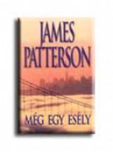 MÉG EGY ESÉLY - Ekönyv - PATTERSON, JAMES
