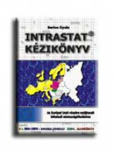 INTRASTAT KÉZIKÖNYV - Ekönyv - BARTOS GYULA