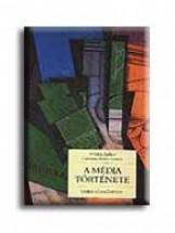 A MÉDIA TÖRTÉNETE - Ekönyv - BARBIER, FRÉDÉRIC-LAVENIR, C.B.