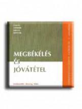 MEGBÉKÉLÉS ÉS JÓVÁTÉTEL - Ebook - MAGÁNKIADÁS