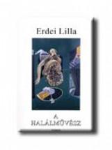 A HALÁLMŰVÉSZ - Ekönyv - ERDEI LILLA