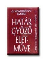 HATÁR GYŐZŐ ÉLETMŰVE - Ekönyv - G. KOMORÓCZY EMŐKE