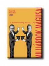 MILLIÁRDOK MÁGUSAI - A BRÓKERBOTRÁNY TITKAI - - Ebook - MONG ATTILA-GYÖRGY BENCE