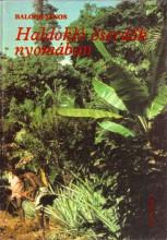 Haldokló őserdők nyomában - Ekönyv - Balogh János