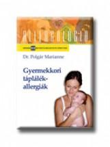 GYERMEKKORI TÁPLÁLÉKALLERGIÁK - Ekönyv - POLGÁR MARIANNE DR.