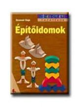 ÉPITŐIDOMOK - SZINES ÖTLETEK - - Ekönyv - GERENCSÉR KINGA