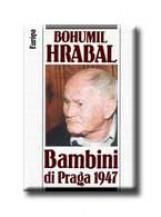 BAMBINI DI PRAGA 1947 - Ebook - HRABAL, BOHUMIL