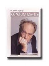 KONZUMIZMUS 1. - A LOPOTT HOLMI VISSZAJÁR - Ekönyv - TIMÁR GYÖRGY DR.