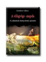 A VILÁGVÉGE-CSAPDA - Ekönyv - CUBENSIS, BIGA