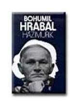 HÁZIMURIK - Ekönyv - HRABAL, BOHUMIL