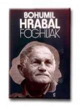 FOGHIJAK - Ekönyv - HRABAL, BOHUMIL