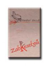 ZABKESELYŰ - Ekönyv - TANDORI DEZSŐ