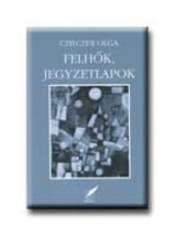 FELHŐK, JEGYZETLAPOK - Ebook - CZILCZER OLGA