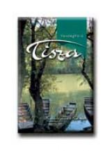 TISZA - VENDÉGVÁRÓ - KIRÁNDULÁSOK KÖNYVE - Ekönyv - WELL-PRESS KIADÓ KFT.