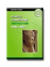 FELVÉTELI FELADATSOROK TÖRTÉNELEMBŐL (1990-2002) - Ekönyv - MAXIM KÖNYVKIADÓ KFT.