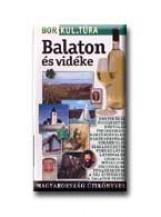 BALATON ÉS VIDÉKE - BOR.KUL.TÚRA - MAGYARORSZÁG ÚTIKÖNYVEK - - Ekönyv - TUDEX KIADÓ KFT.