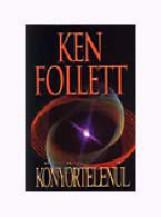 KÖNYÖRTELENÜL - Ekönyv - FOLLETT, KEN