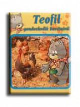 TEOFIL GONDOSKODIK BARÁTAIRÓL - Ekönyv - FRÖHLICH KFT.