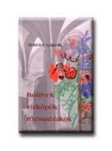 BOLTIVEK, VIZKÖPŐK, RÓZSAABLAKOK - Ekönyv - ALBERT GÁBOR