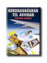 KORDNADRÁGBAN TEL AVIVBAN - Ebook - SZUNYOGH SZABOLCS