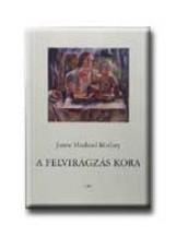 A FELVIRÁGZÁS KORA - Ekönyv - MATLARY, JANNE HAALAND