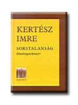 SORSTALANSÁG - FILMFORGATÓKÖNYV - - Ekönyv - KERTÉSZ IMRE