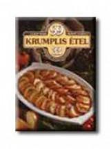 99 KRUMPLIS ÉTEL - Ebook - LAJOS MARI-HEMZŐ KÁROLY