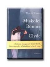 MISKOLCI BONNIE ÉS CLYDE - Ekönyv - NOVÁK TÜNDE