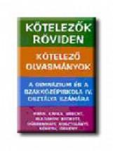 KÖTELEZŐK RÖVIDEN IV. - Ekönyv - SZUKITS KÖNYVKIADÓ