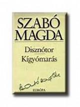 DISZNÓTOR - KIGYÓMARÁS - Ekönyv - SZABÓ MAGDA