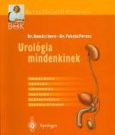 UROLÓGIA MINDENKINEK - Ekönyv - ROMICS IMRE DR.-FEKETE FERENC DR.