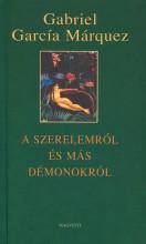 A SZERELEMRŐL ÉS MÁS DÉMONOKRÓL - - Ekönyv - MÁRQUEZ, GABRIEL GARCIA