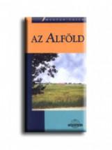 AZ ALFÖLD - CARTOGRAPHIA ÚTIKÖNYV - - Ekönyv - CARTOGRAPHIA KFT.