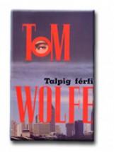 TALPIG FÉRFI - - Ekönyv - WOLFE, TOM
