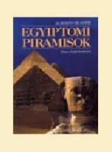 EGYIPTOMI PIRAMISOK - Ebook - SILIOTTI, ALBERTO