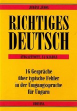 RICHTIGES DEUTSCH - Ekönyv - JUHÁSZ JÁNOS