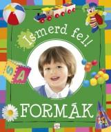 ISMERD FEL! - FORMÁK - Ekönyv - AKSJOMAT KIADÓ KFT.