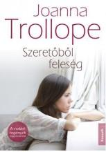 SZERETŐBŐL FELESÉG - Ebook - TROLLOPE, JOANNA
