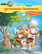 MENTSÜK MEG AZ OLIMPIÁT! - KÉPREGÉNY - Ekönyv - STILTON, GERONIMO