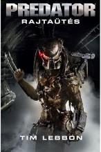 Predator: Rajtaütés - Ekönyv - Tim Lebbon