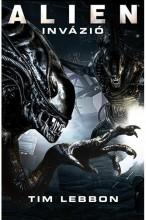 Alien: Invázió - Ekönyv - Tim Lebbon