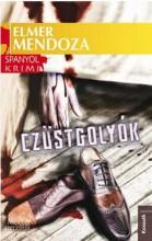 EZÜSTGOLYÓK - SPANYOL KRIMI - Ebook - MENDOZA, ELMER